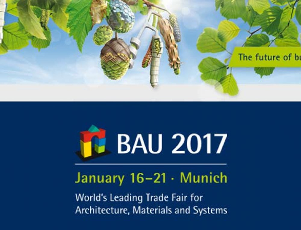 Visit us at BAU 2017